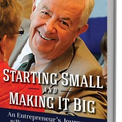 "Bill Cummings' Book ""Starting Small and Making It Big"""